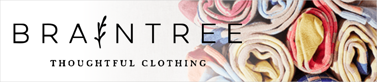 Braintree, Thoughtful Clothing